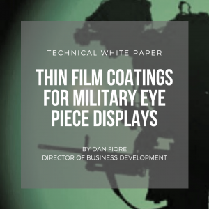 """""""Thin-Film Coating for Military Eyepiece Displays"""""""