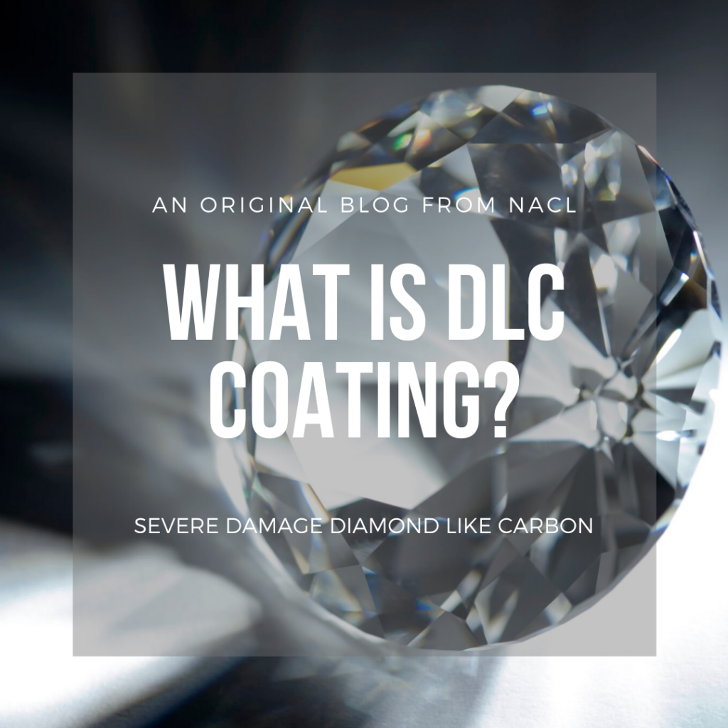 Diamond Like Carbon Coating blog article post