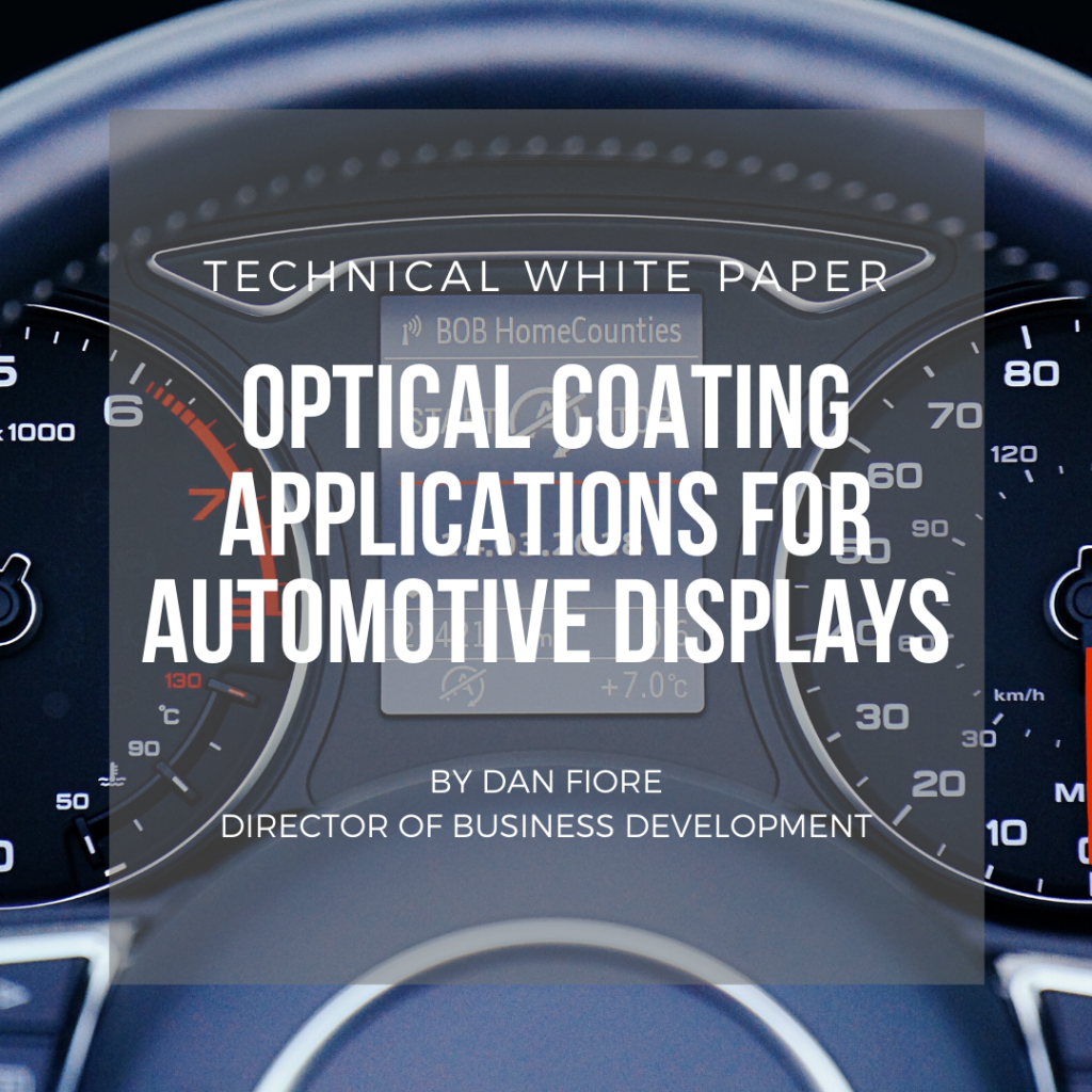 Optical Coating Applications for Automotive Displays
