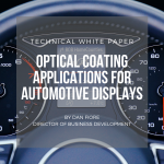 technical white paper automotive touchscreens optical coatings