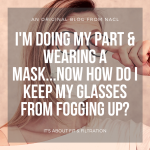 blog article how to keep your glasses from fogging with a mask on