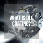 diamon like carbon coating blog post
