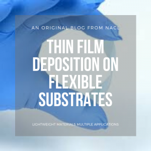 thin film coatings on flexible substrates blog