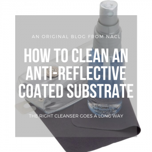 how do you clean an anti-reflective coated substrate blog how to