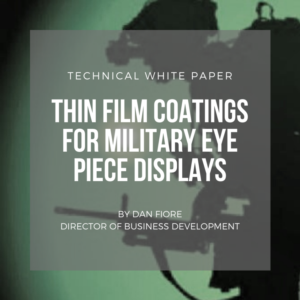 military eye piece coating technical white paper
