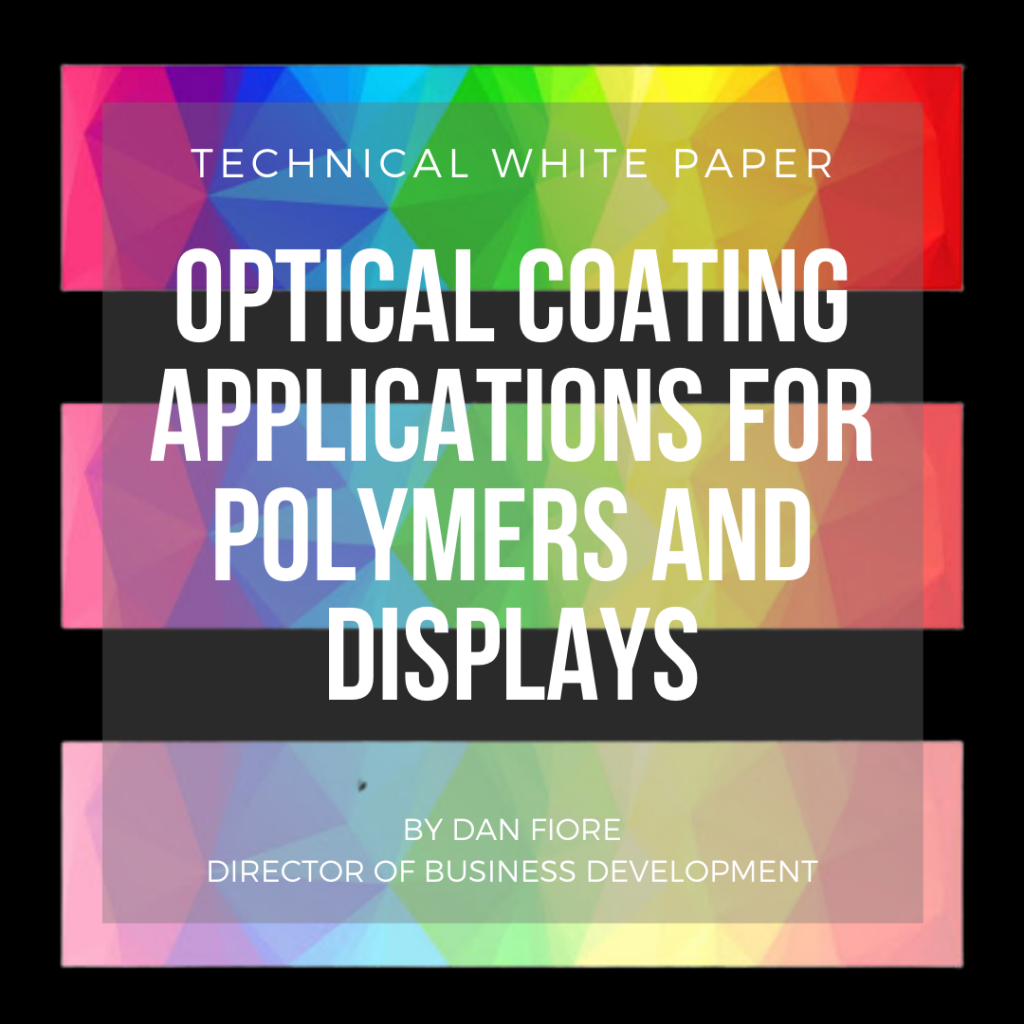 Optical Coating Applications for Polymers and Displays
