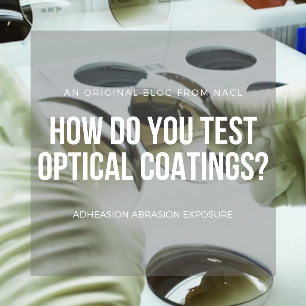 how to test optical coatings blog