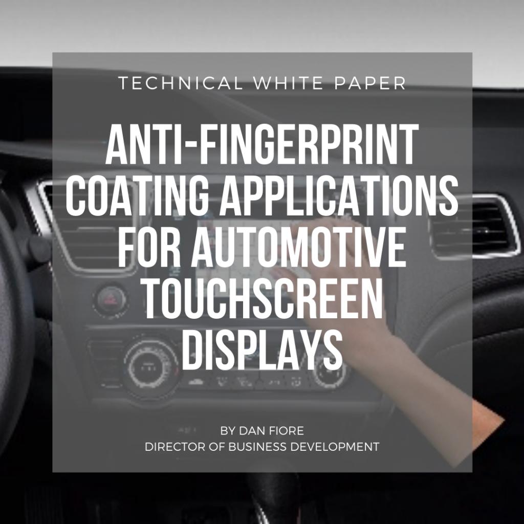 automotive touchscreen display technical white paper anti fingerprint