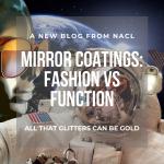 Mirror Coatings Fashion vs Function Blog post