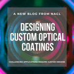 blog designing custom optical coatings thin films